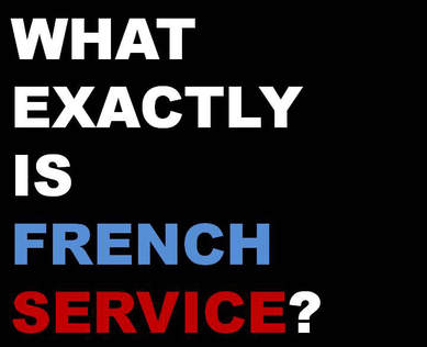 What is french service